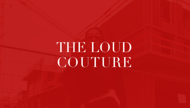 The Loud Couture